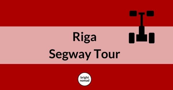 Riga Segway Tour
