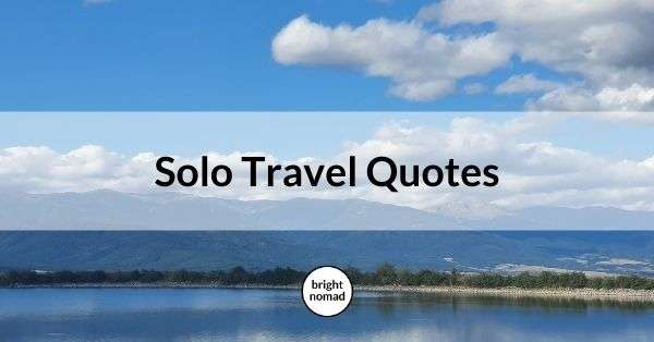 Solo travel quotes