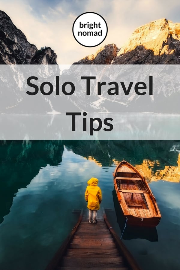 Solo travel tips - How to travel solo