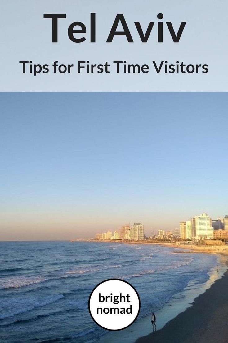 Tel Aviv – Tips for First Time Visitors