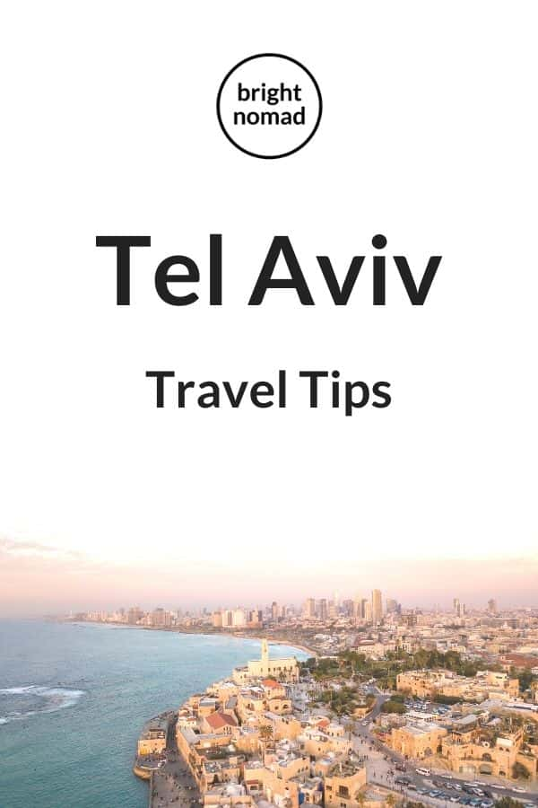 Tel Aviv Israel travel tips