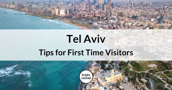 Tel Aviv travel tips Israel