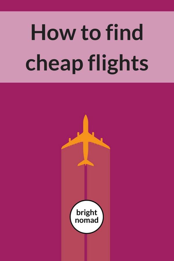 The Best Ways to Find Cheap Flights