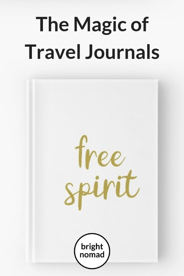 The Magic of Travel Journals