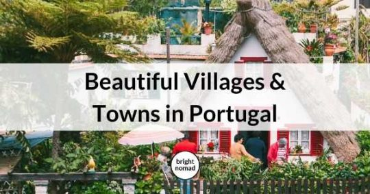 The Most Beautiful Villages and Towns To Visit in Portugal