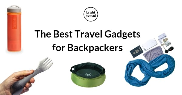 The best ravel gadgets for backpackers