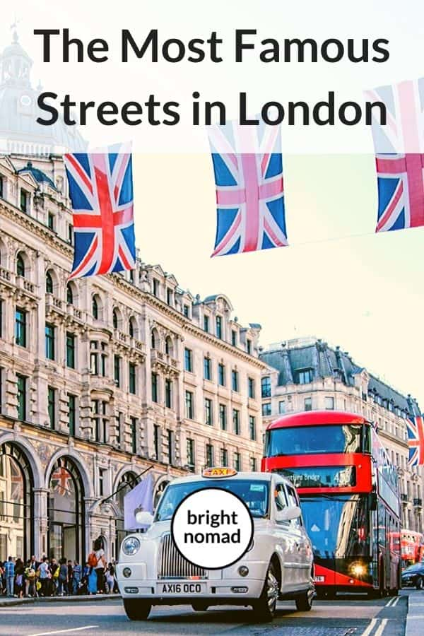 The most famous streets in London England