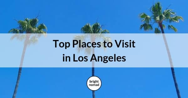 Top Places to See in Los Angeles