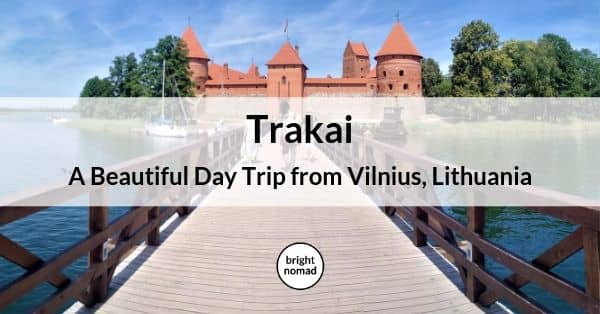 Trakai - Day trip from Vilnius Lithuania