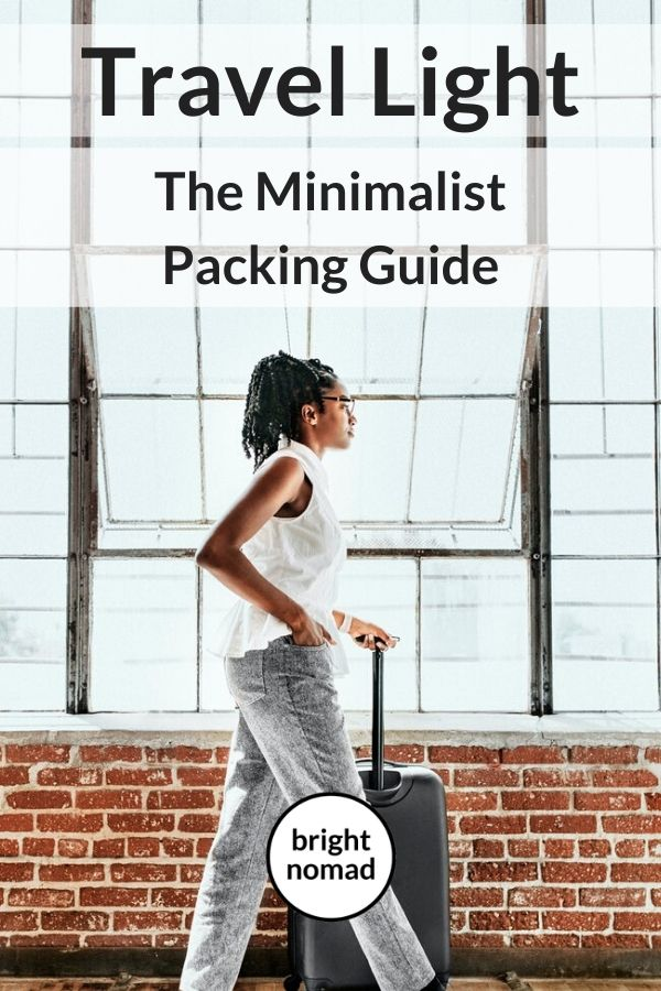 Travel Light - The Minialist Packing Guide