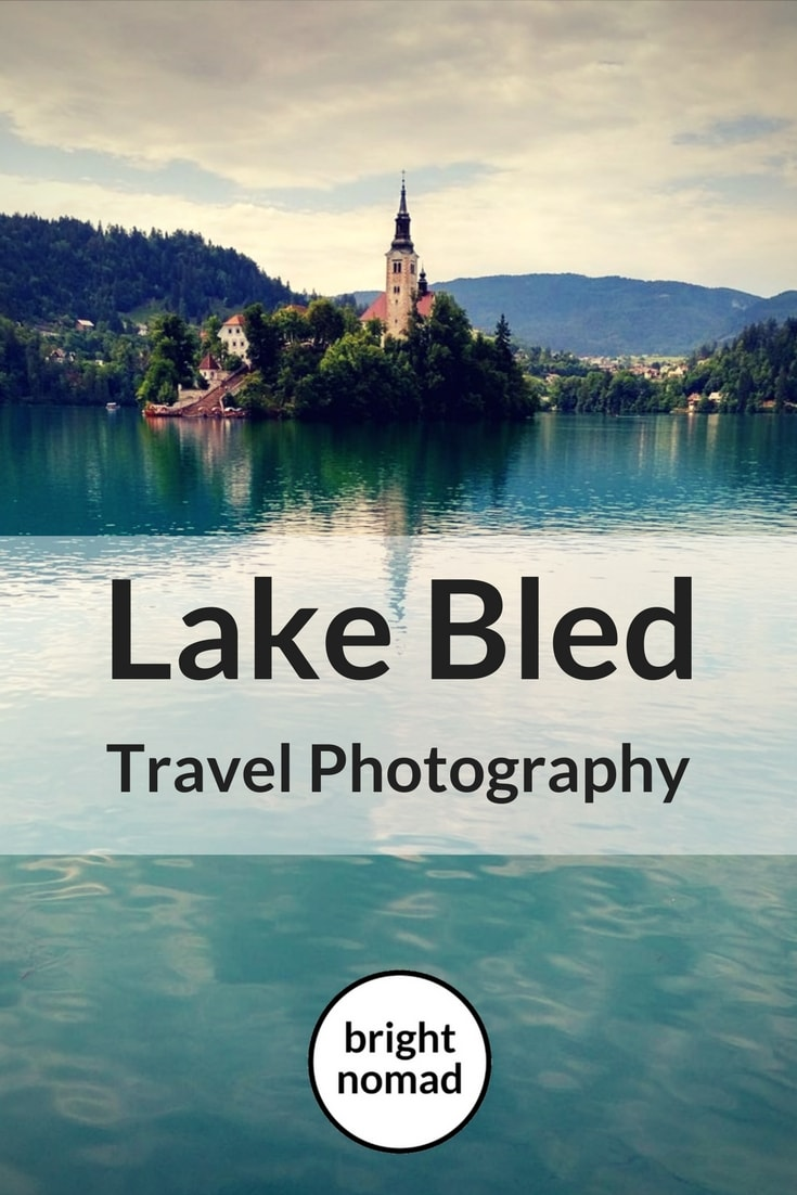 Travel Photography Stunning Lake Bled, Slovenia