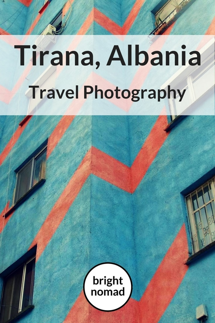 Travel Photography The Fabulous Architecture of Tirana, Albania