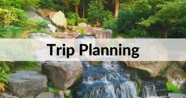 Trip Planning Tips
