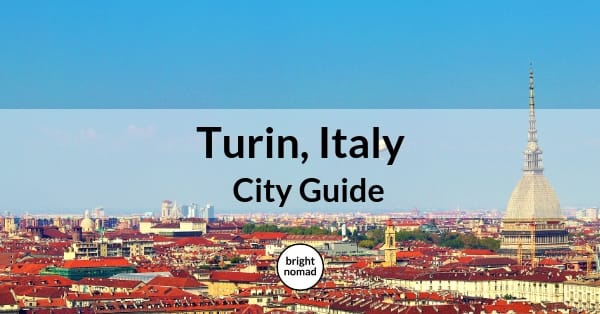 Turin Italy City Guide