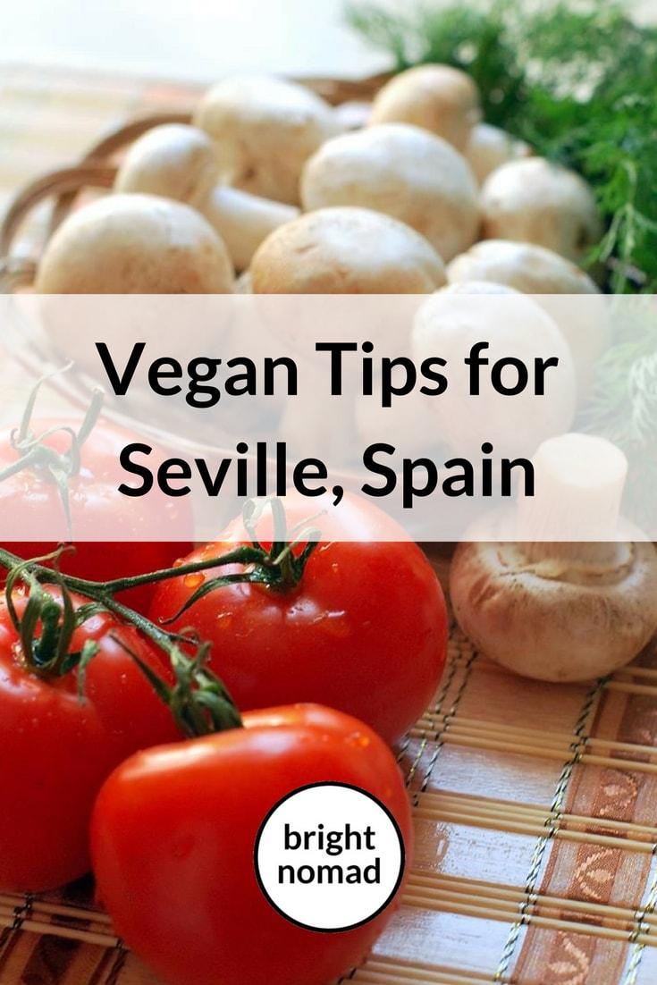 Vegan Tips for Seville Spain