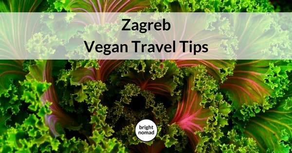 Vegan Zagreb Travel Guide