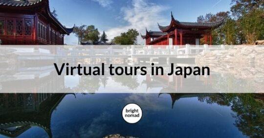 Virtual tours in Japan