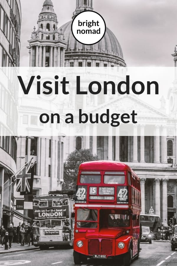 Visit London on a budget
