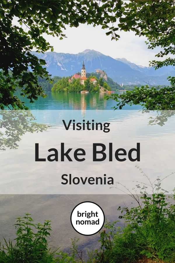 Visiting Lake Bled Slovenia