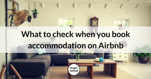 What to Check When You Book Accommodation on Airbnb