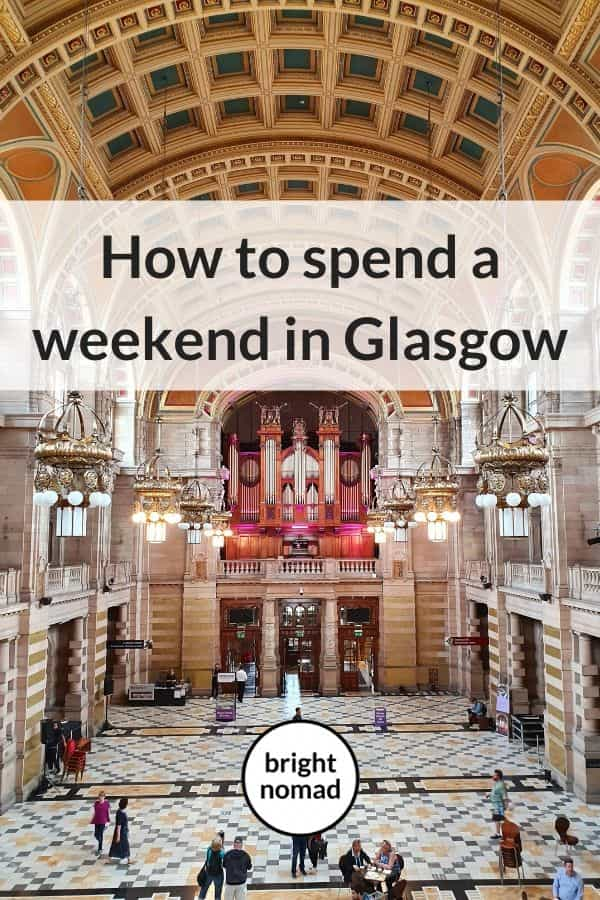 Weekend in Glasgow itinerary