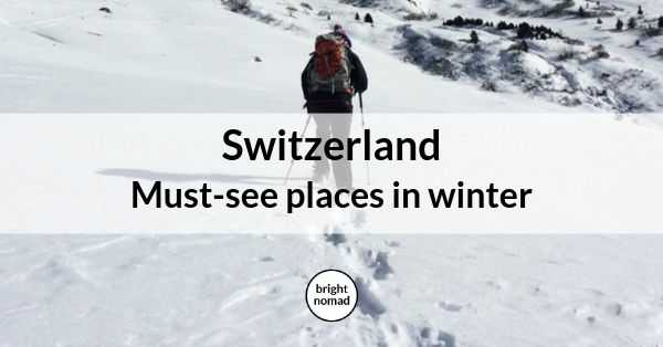 Winter in Switzerland - things to do