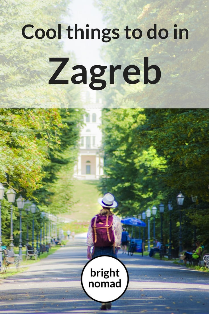 Zagreb - cool things to do in the capital of Croatia