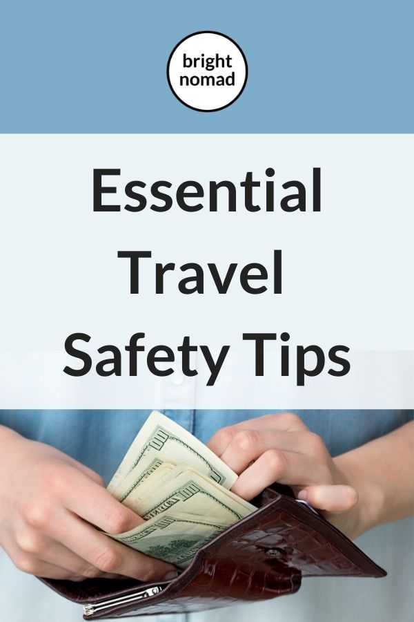 essential travel safety tips