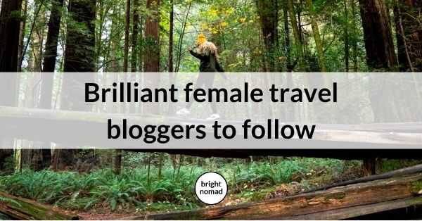 female travel bloggers to follow